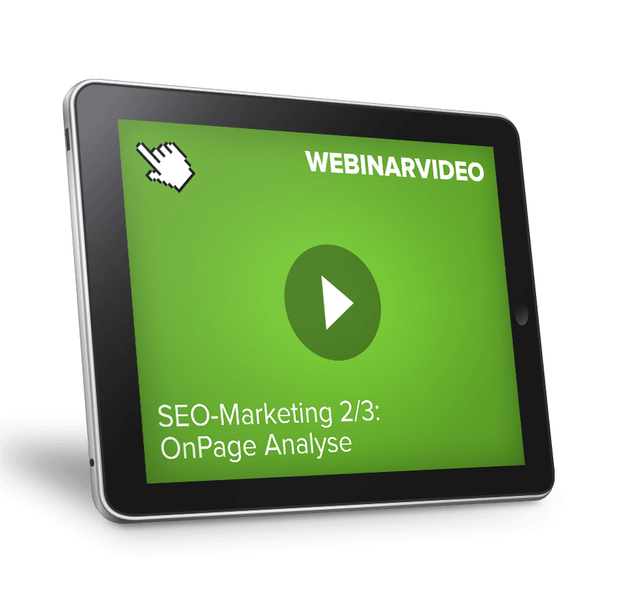Webinarvideo: SEO-Marketing Teil 2 - OnPage Ana...
